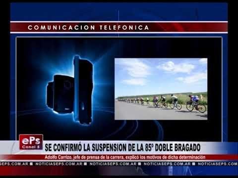 SE CONFIRMÓ LA SUSPENSION DE LA 85º DOBLE BRAGADO