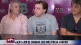 ANUNCIARON EL CARNAVAL QUE HARÁ VIBRAR A O'BRIEN