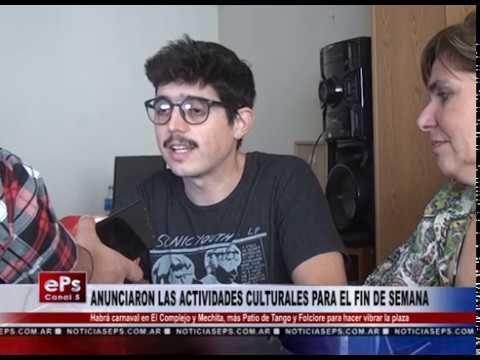 ANUNCIARON LAS ACTIVIDADES CULTURALES PARA EL FIN DE SEMANA