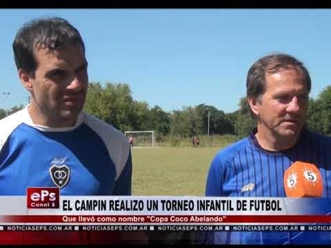 EL CAMPIN REALIZO UN TORNEO INFANTIL DE FUTBOL