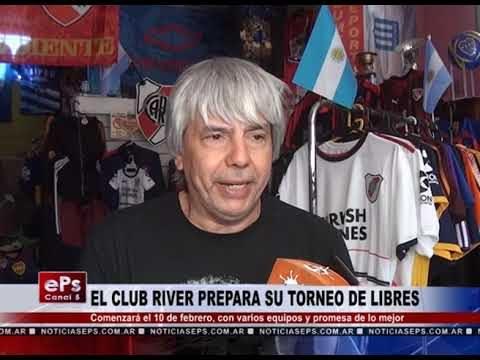EL CLUB RIVER PREPARA SU TORNEO DE LIBRES