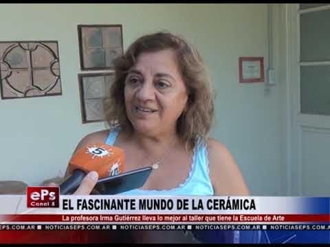 EL FASCINANTE MUNDO DE LA CERÁMICA