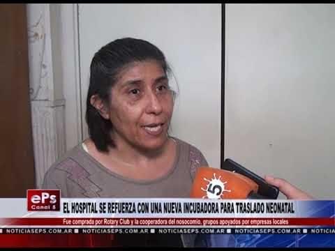 EL HOSPITAL SE REFUERZA CON UNA NUEVA INCUBADORA PARA TRASLADO NEONATAL