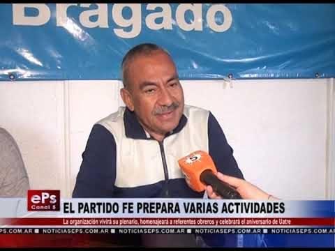 EL PARTIDO FE PREPARA VARIAS ACTIVIDADES