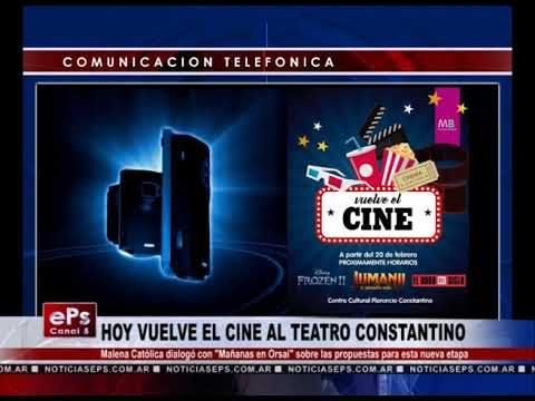HOY VUELVE EL CINE AL TEATRO CONSTANTINO