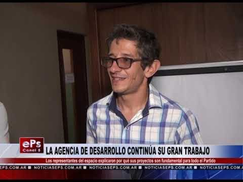 LA AGENCIA DE DESARROLLO CONTINÚA SU GRAN TRABAJO