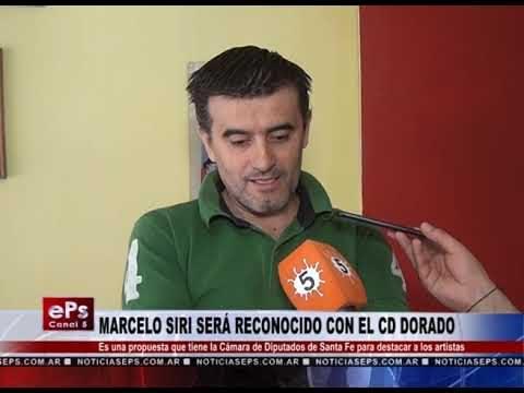 MARCELO SIRI SERÁ RECONOCIDO CON EL CD DORADO
