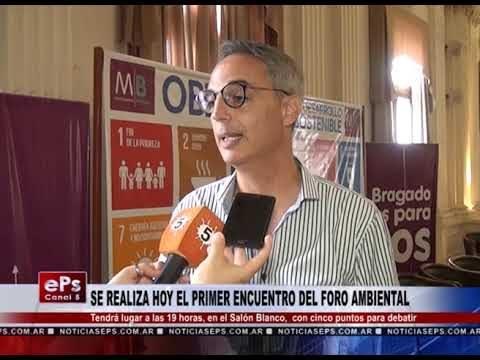 SE REALIZA HOY EL PRIMER ENCUENTRO DEL FORO AMBIENTAL