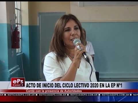 ACTO DE INICIO DEL CICLO LECTIVO 2020 EN LA EP Nº1