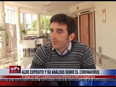 ALDO EXPÓSITO Y SU ANÁLISIS SOBRE EL CORONAVIRUS