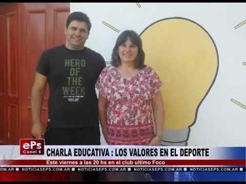 CHARLA EDUCATIVA LOS VALORES EN EL DEPORTE