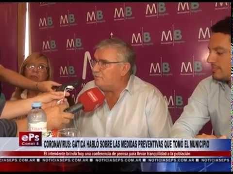 CORONAVIRUS GATICA HABLÓ SOBRE LAS MEDIDAS PREVENTIVAS QUE TOMÓ EL MUNICIPIO