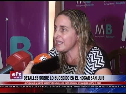 DETALLES SOBRE LO SUCEDIDO EN EL HOGAR SAN LUIS