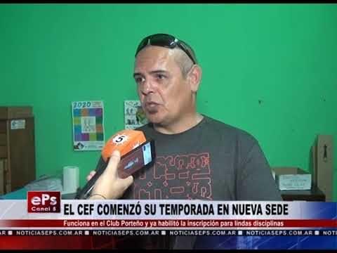 EL CEF COMENZÓ SU TEMPORADA EN NUEVA SEDE