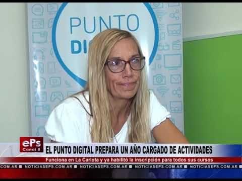 EL PUNTO DIGITAL PREPARA UN AÑO CARGADO DE ACTIVIDADES