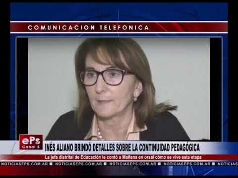 INÉS ALIANO BRINDÓ DETALLES SOBRE LA CONTINUIDAD PEDAGÓGICA