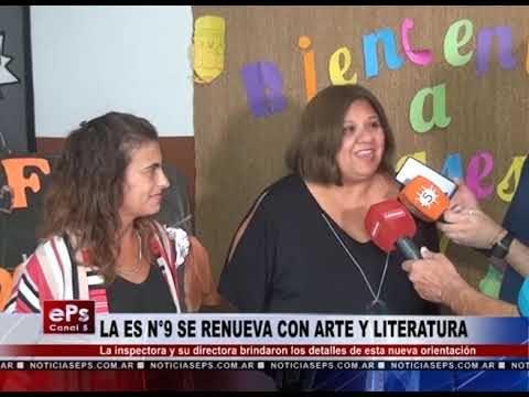 LA ES N°9 SE RENUEVA CON ARTE Y LITERATURA