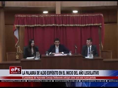 LA PALABRA DE ALDO EXPÓSITO EN EL INICIO DEL AÑO LEGISLATIVO