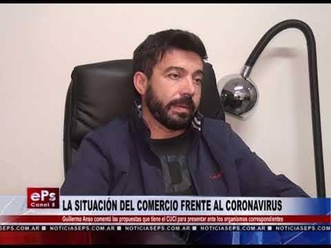LA SITUACIÓN DEL COMERCIO FRENTE AL CORONAVIRUS