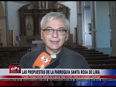 LAS PROPUESTAS DE LA PARROQUIA SANTA ROSA DE LIMA