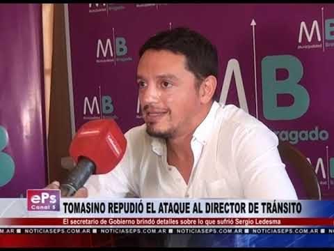 TOMASINO REPUDIÓ EL ATAQUE AL DIRECTOR DE TRÁNSITO